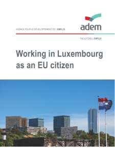 Working in Luxembourg as a EU Citizen
