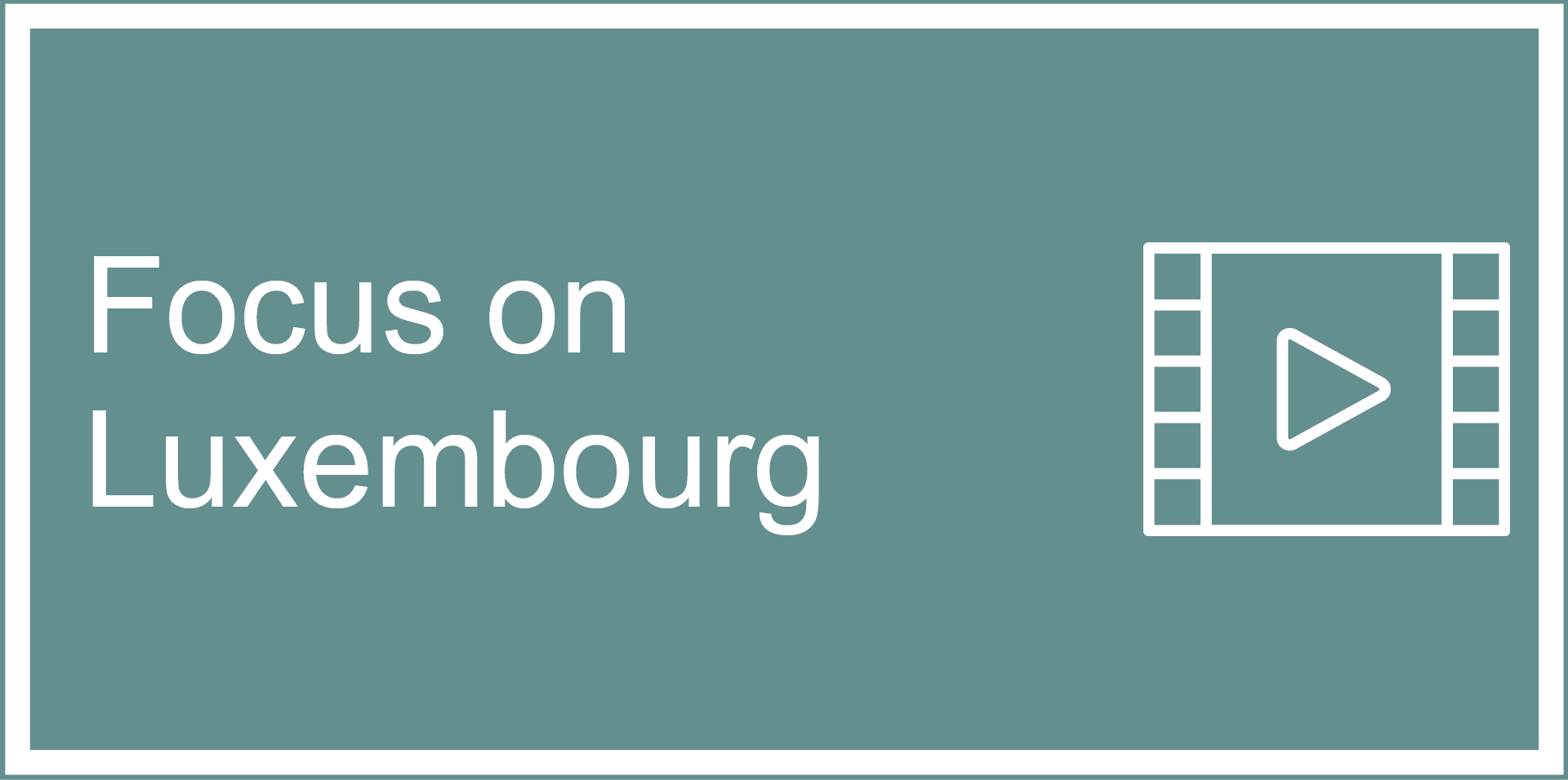 Focus on Luxembourg